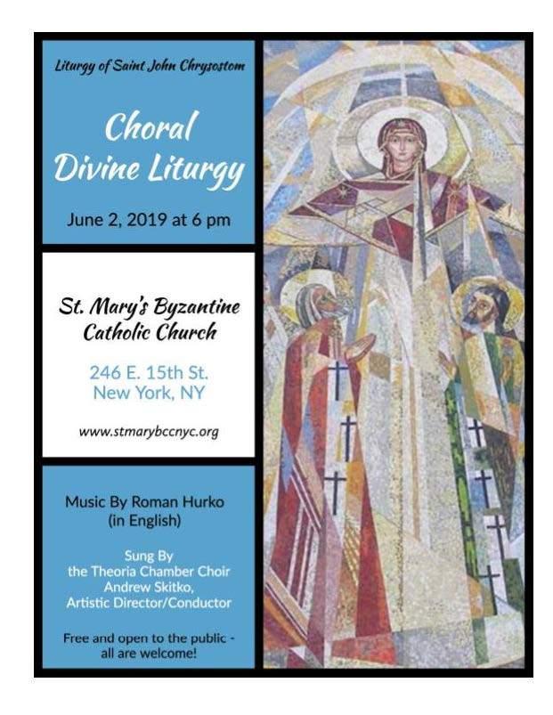 St  Mary Byzantine Catholic Church - 2019 Choral Liturgy Series